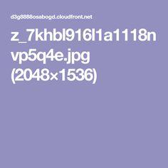 z_7khbl916l1a1118nvp5q4e.jpg (2048×1536)