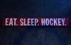 EAT. SLEEP. HOCKEY. - Custom painted and distressed wall art, vintage, shabby chic wood sign.