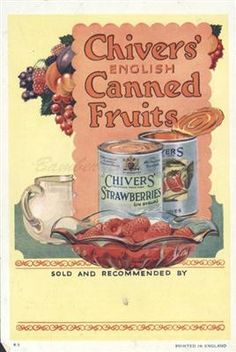Old Shop Stuff   Old-advertising-ephemera-Chivers-canned-fruits-strawberries for sale (19940)