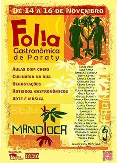 Folia Gastronômica de Paraty - de 14 a 16 de Novembro  #FoliaGastronômica #gastronomia #culinária #folia #cultura #turismo #Paraty #PousadaDoCareca
