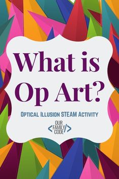 What is Op Art? Art of Optical Illusion STEAM Activity for Kids - Optical Illusions Steam Activities, Autumn Activities, Craft Activities For Kids, Projects For Kids, Learning Activities, Art Projects, Optical Illusions For Kids, Art Optical, Optical Illusion Art