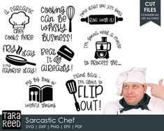 Sarcastic Chef / Funny Kitchen Quotes / Kitchen Humor svg / Chef Humor svg / Kitchen Puns / svg files / svg for Cricut / svg for Silhouette