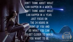 The important thing, is to focus