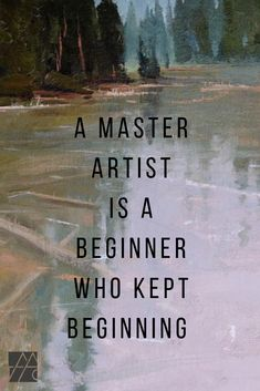 Join us online. Learn fine art from your studio an. Join us online. Learn fine art from your studio anywhere in the world. Renown artist& teaching you their skills, so you can advance quicker and be proud to share your work with others. Makeup Artist Quotes, Art Quotes Artists, Makeup Quotes, Great Quotes, Me Quotes, Motivational Quotes, Inspirational Quotes, Peace Quotes, Quotes On Art