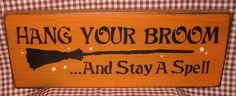 Hang your broom  and stay a spell halloween by HeritagePrimitives, $12.95