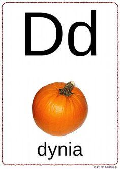 alfabet na ścianę do wydrukowania - dynia Polish Language, Pumpkin, Education, Vegetables, Reading, Awesome, Food, Geography, Speech Language Therapy