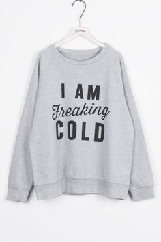 Cupshe I Am Freaking Cold Letter Printing Sweatshirt