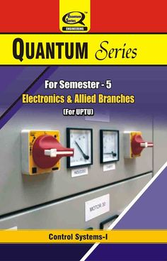 ‪#‎ControlSystem1‬ ‪#‎books‬ are available on ‪#‎QuantumSeries‬ with unique ‪#‎Syllabus‬ for ‪#‎Electrical‬ and ‪#‎Allied‬ ‪#‎Branches‬ for ‪#‎UPTU‬ ‪#‎Students‬ of semester-5.