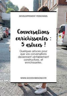 5 CONSEILS POUR AVOIR DES CONVERSATIONS ENRICHISSANTES ET CONSTRUCTIVES. – Good Vibes Only