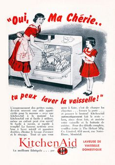 A charming vintage French Canadian ad for KitchenAid Dishwashers (1958).