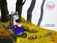 Lola, la loba. Almudena Taboada. SM, 2011