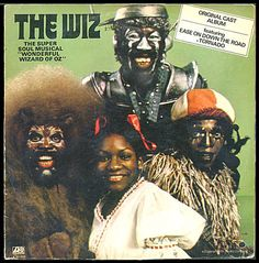 The Wiz (1975) - Original Broadway Cast: Stephanie Mills as Dorothy, Ted Ross as Lion, Tiger Haynes as Tin Man & Hinton Battle as Scarecrow