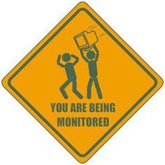 Being monitored! Ha ha.