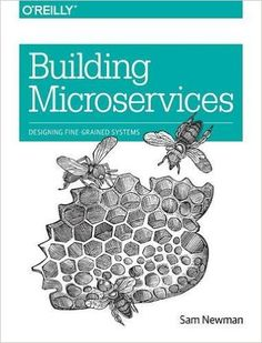 Building Microservices: Sam Newman: 9781491950357: AmazonSmile: Books