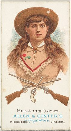 Miss Annie Oakley, Rifle Shooter, from Worlds Champions, Series 1 (N28) for Allen & Ginter Cigarettes, Lithographer: Lindner, Eddy & Claus (American, New York)  1887