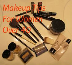 Great tips...Make up tips for Women over 40. I didn't know a couple of these! From my friend @Cyndi Spivey