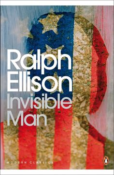 """""""Invisible Man,"""" by Ralph Ellison — 1952"""