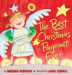 The Best Christmas Pageant Ever | Classic and Modern Christmas Books for Children