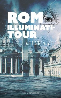 Illuminati Tour in Rom auf eigene Faust – Best Europe Destinations Europa Tour, Places To Travel, Places To Visit, Earth's Best, Greece Vacation, Italy Travel Tips, Europe Destinations, Rome Italy, Movies