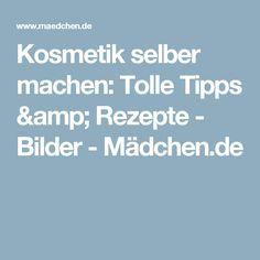 Kosmetik selber machen: Tolle Tipps & Rezepte - Bilder - Mädchen.de