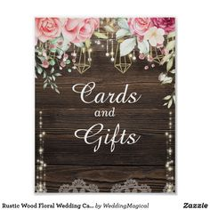 Rustic Wood Floral Wedding Cards and Gifts Poster - backyard gifts personalize party diy Wedding Signs, Wedding Cards, Wedding Ceremony, Wedding Ideas, Floral Wedding, Rustic Wedding, Wedding Invitation Inspiration, Guest Book Sign, Wedding In The Woods