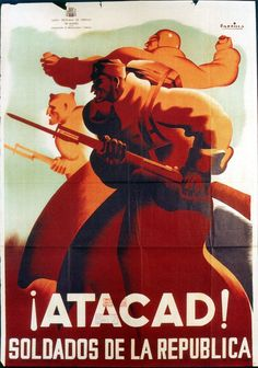 Spain - 1937. - GC - poster - Soldiers of Republic, attack!