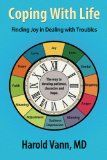 Free Kindle Book -  [Education & Teaching][Free] Coping With Life: Finding Joy in Dealing with Troubles Check more at http://www.free-kindle-books-4u.com/education-teachingfree-coping-with-life-finding-joy-in-dealing-with-troubles/