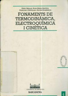 Fonaments de termodinàmica, electroquímica i cinètica / Enric Brillas ... [et al.] #novetatsfiq2017