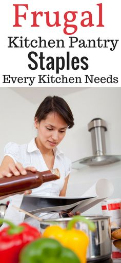 Frugal pantry supplies. Frugal kitchen staples. Frugal cooking supplies. Frugal pantry