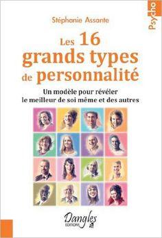 Les 16 grands types de personnalité - Le MBTI