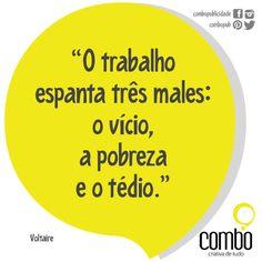 A boa do trabalho!  http://www.combopublicidade.com.br/