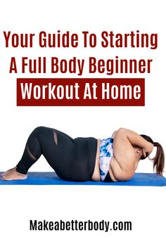 One Of The Best Full Body At Home Workouts For Beginners That's Easy To Start Today So You Can Begin Feeling Stronger And Healthier Fast Using Nothing But Your Own Bodyweight - Make A Better Body Beginner Workout At Home, Easy At Home Workouts, Body Workout At Home, Workout For Beginners, Home Strength Training, Strength Training For Beginners, Metabolic Workouts, Workout Guide, Nice Body