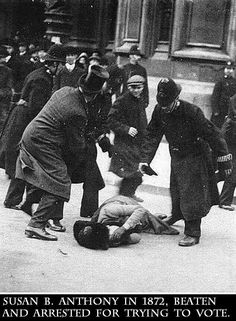 Susan B. Anthony attempting to vote. Seems like we haven't come all that far...women, unite!!