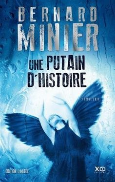 Bernard Minier > Une putain d'histoire Edition Collector, Stormy Night, Thriller Books, Book Writer, Riveting, Lectures, Romans, Bookstagram, Good Books