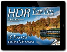 """Get your free copy of the eBook """"HDR Top Tips – 10 Tips for Better HDR Photos"""""""