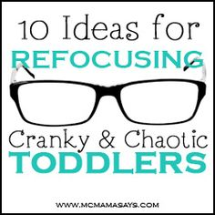 10 Technology-Free Ways to Refocus Cranky Toddlers - www.mcmamasays.com