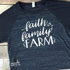 Faith Family Farm Tee | Graphic Tees, Ladies Tshirt , Country Farm Shirt, Raglan T-Shirts, Womens Tee, Cute Rural Life, Farmers Wife  These will not be shipping till after the new year :)  -ALL IMAGES ARE PROPERTY OF MADE MARKET CO-  ---------------------------------------------------------------------- TEE DETAILS ---------------------------------------------------------------------- Black and Marble Black Raglan Comfortable, Unisex Fit Loose and flowy Durable & High Quality! Feel free t...