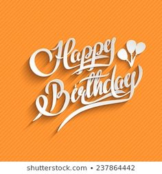 Happy Birthday Lettering Greeting Card vector image on VectorStock Happy Birthday Daddy, Happy Birthday Wishes Quotes, Birthday Messages, Birthday Quotes, Birthday Greetings, Happy Birthday Hand Lettering, Birthday Background Images, Simple Love Quotes, Birthday Card Drawing
