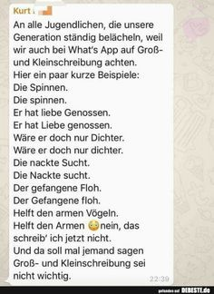 An alle Jugendlichen, die unsere Generation ständig. To all the youth who are our generation constantly . Dark Humor Jokes, Funny Jokes, Just Smile, Some Words, Writing A Book, Really Funny, Good To Know, Funny Pictures, Teaching