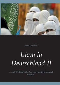 Heinz Duthel  Islam in Deutschland II http://dld.bz/fzSpJ