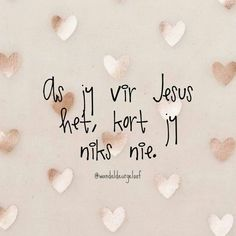 Secretary's Day, Afrikaans Quotes, Godly Woman, My King, Christian Quotes, Bible Verses, Prayers, Encouragement, Inspirational Quotes