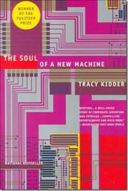The Soul of a New Machine  http://www.bogpriser.dk/work-80316-soul-of-a-new-machine/?pid=297090739  Skrevet af: Tracy Kidder