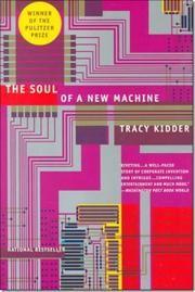 The Soul of a New Machine  http://www.bogpriser.dk/work-80316-soul-of-a-new-machine/?pid=297090739  Skrevet af: Tracy Kidder