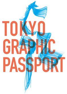 TOKYO GRAPHIC PASSPORT 2011 info: Pompidou Museum / TOKYO GRAPHIC PASSPORT