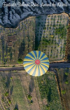 You don't have to travel to balloon festivals to have a great hot air balloon experience, there are fantastic rides that you can do all around the world.