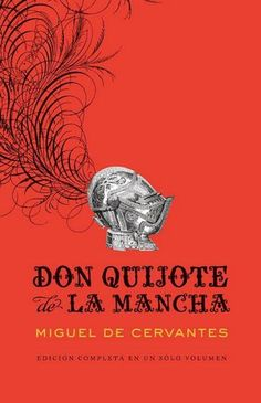Don Quijote by Miguel de Cervantes