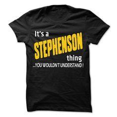 It is STEPHENSON Thing... - 99 Cool Name Shirt ! - T-Shirt, Hoodie, Sweatshirt