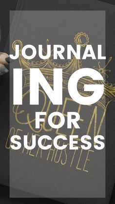 Journal for Success How to use your journal to run a successful business.