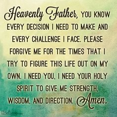 Lord, please give me your direction today. Amen. <3 #prayer #strength #wisdom