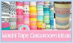 Washi Tape Classroom Ideas - great ideas for organizing, class decor, bulletin boards and more  Fairy Poppins